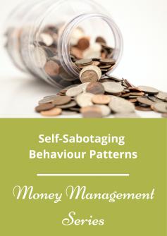 Self-Sabotaging Behaviour PatternsSelf-Sabotaging Behaviour Patterns